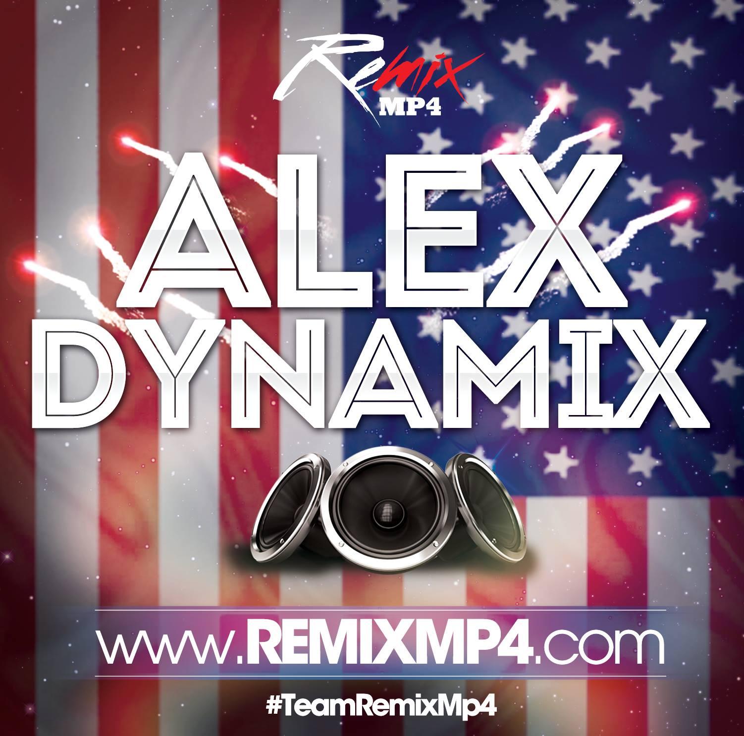 Alex Dynamix EDM Bootleg - Clean