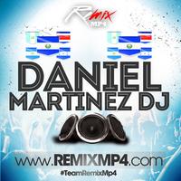 Remix  [Daniel MartinezDj]