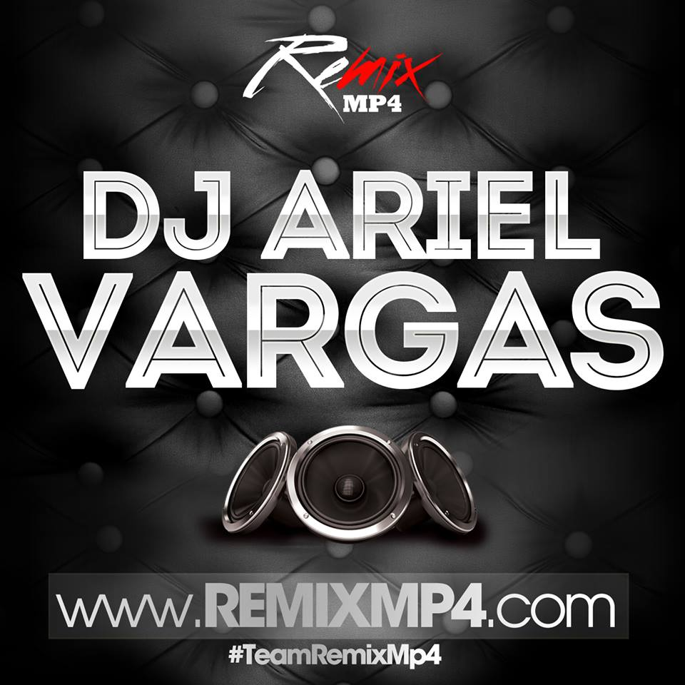 DJ Ariel Vargas - Video Reggaeton Break Intro