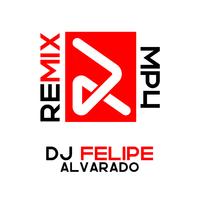 Dj Feli La Mezcla -  Live Intro Smooth - 127BPM [Dj Felipe Alvarado]