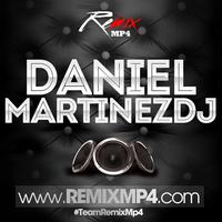 Remix Mashup [Daniel MartinezDj]